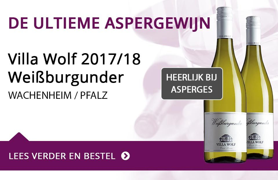 Villa Wolf Weissburgunder - De ultieme aspergewijn 2017/18
